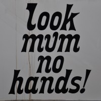 """Look mum no hands!"", written on the side of the south-bank pop-up."