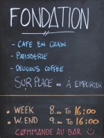 The A-board from outside Foundation Cafe in Paris.