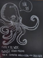 "A large chalk drawing of an octopus saying ""Yo Kin"" in a speech bubble, above the handwritten details of Kin's filter of the week"