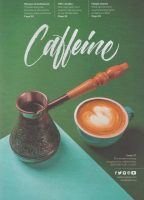 The cover of Caffeine Magazine, Issue 31, juxtapositioning traditional Arabic coffee on the left against the modern flat white on the right.