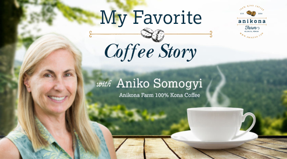My Favourite Coffee Story with Aniko Somogyi (used with persmission)