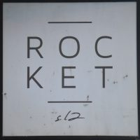 The Rocket sign from outside Rocket S.12