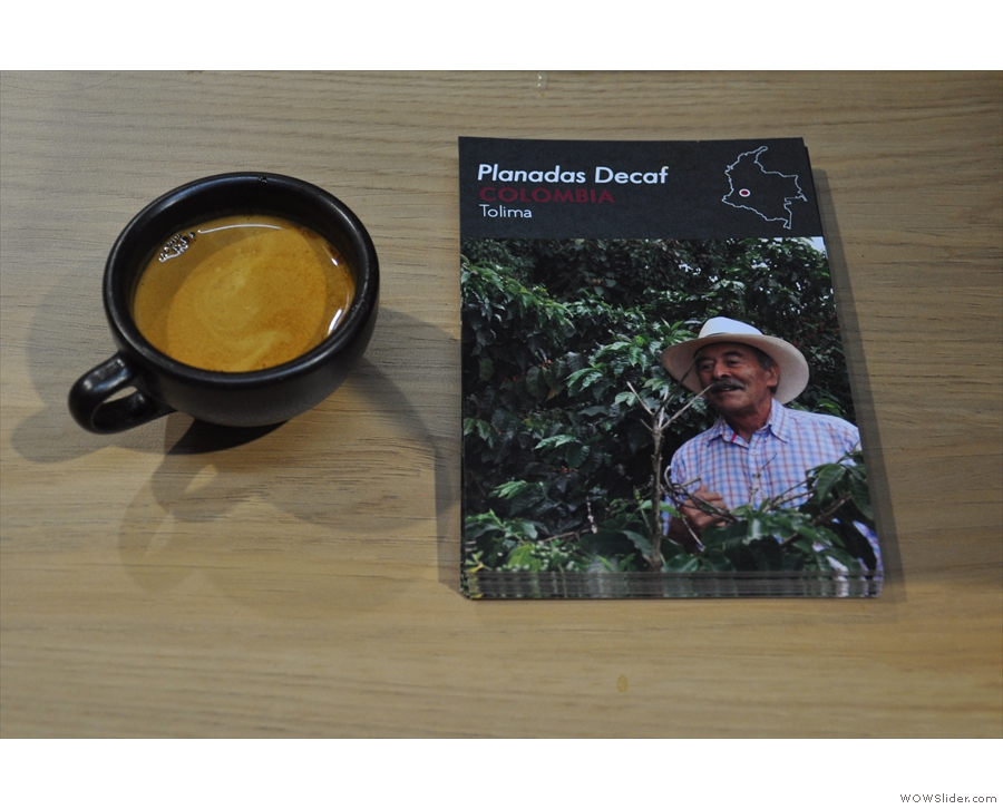 ... while also championing a decaf espresso from Colombia.