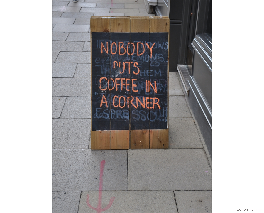 ... while the A-board was out and about on the pavemet.