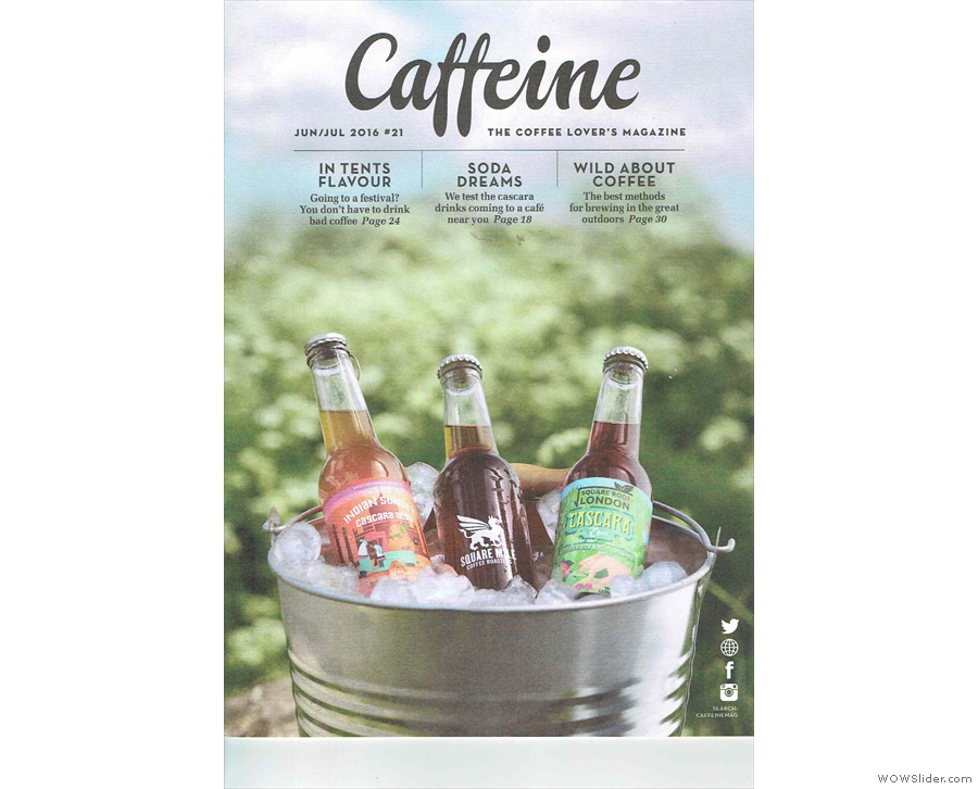 Issue 21 of Caffeine Magazine heralds the arrival of summer with a distinctly outdoor cover.