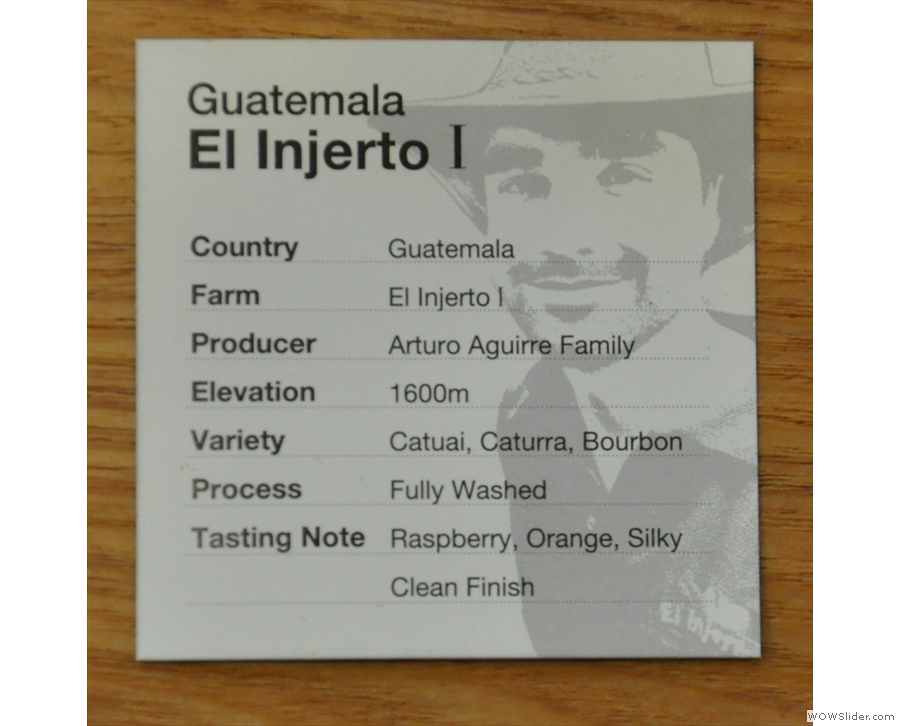 Finally, the third came from Guatemala, making a trio of central American coffees.