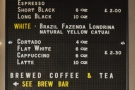 I was particularly taken with the concise coffee menu.