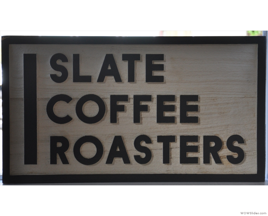 The coffee excellence at Slate Coffee Roasters is out of all proportion to its size.