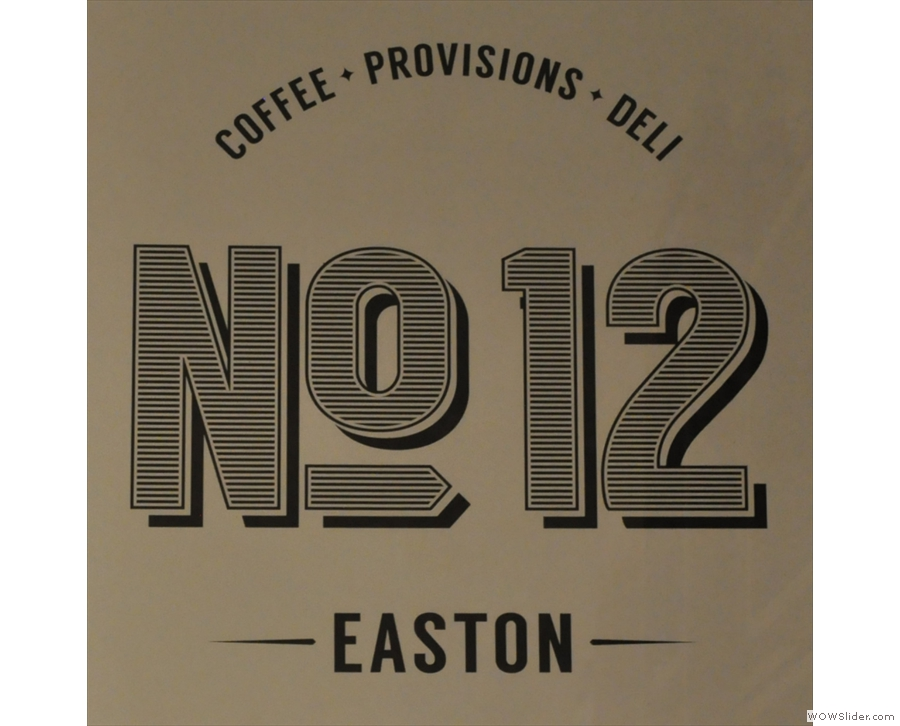 No 12 Easton, 2016's Best Neighbourhood Coffee Spot.