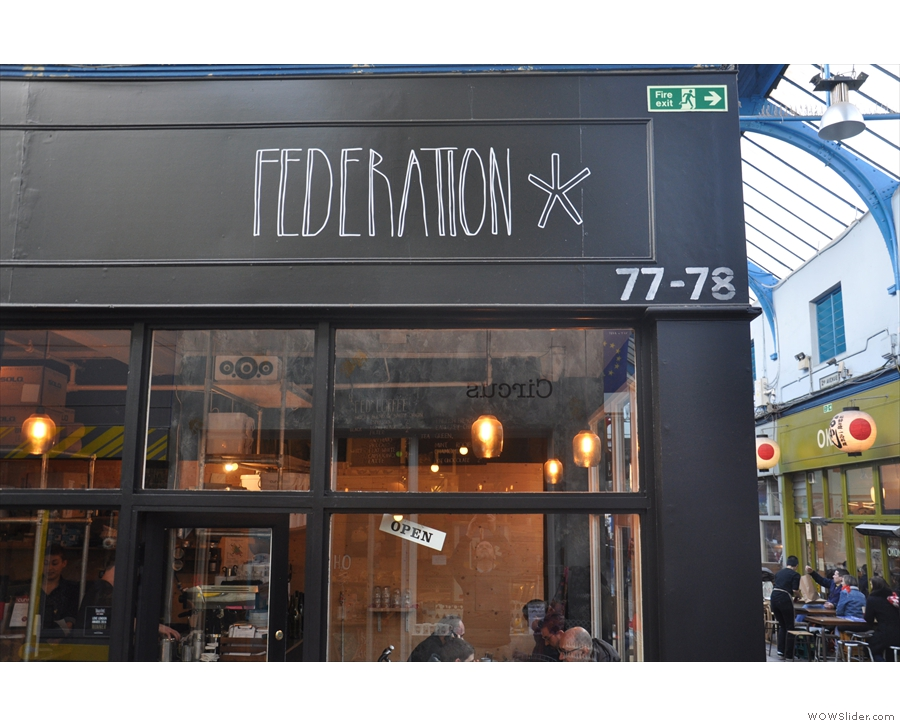 ... which, in case you hadn't worked it out yet, is Federation Coffee.