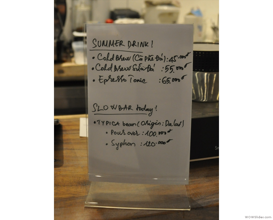 There's a specials menu, which included a single-origin on the slow bar.