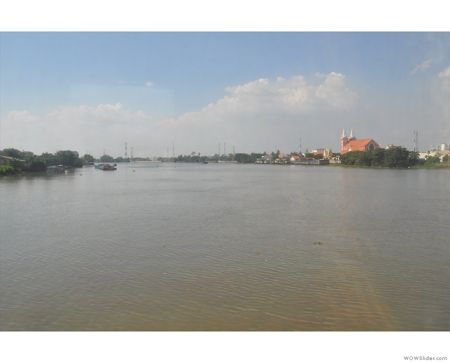 This one, the Saigon river, I believe, is much bigger!