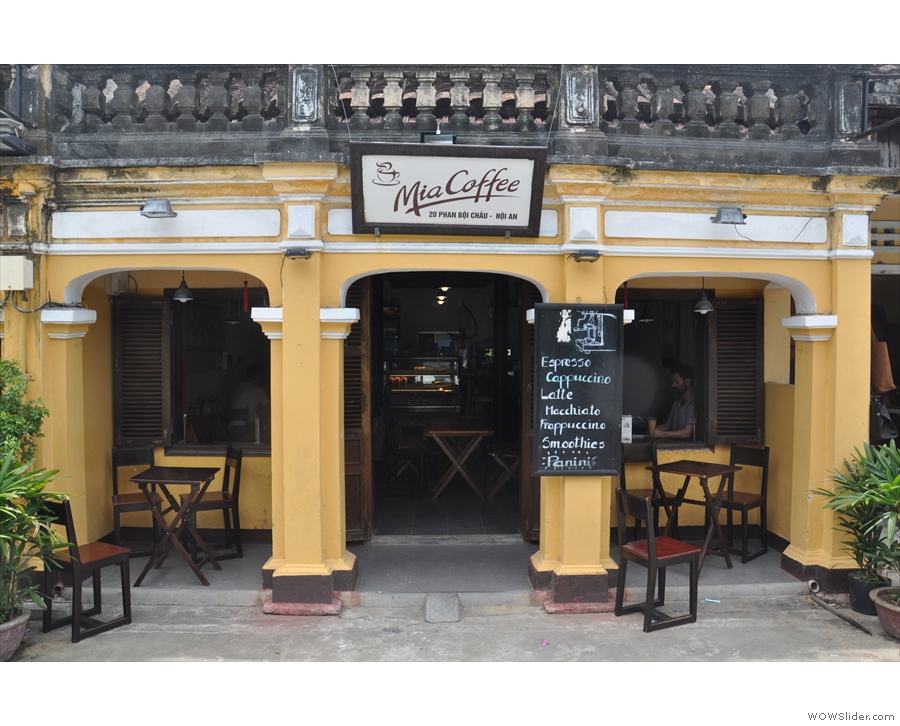 Hoi An is also home to the lovely Mia Coffee...