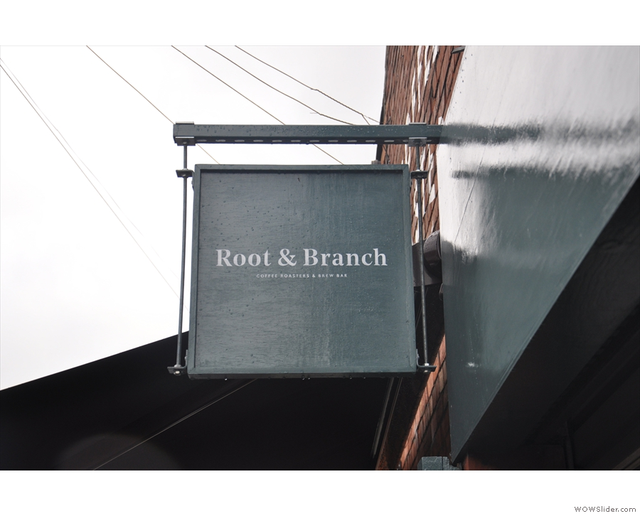... while the handy sign projecting from the wall confirms you're at Root & Branch.
