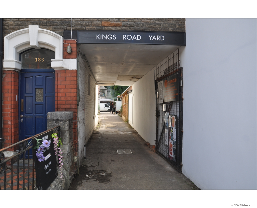 ... which points the way down here, a long passageway leading to Kings Road Yard.