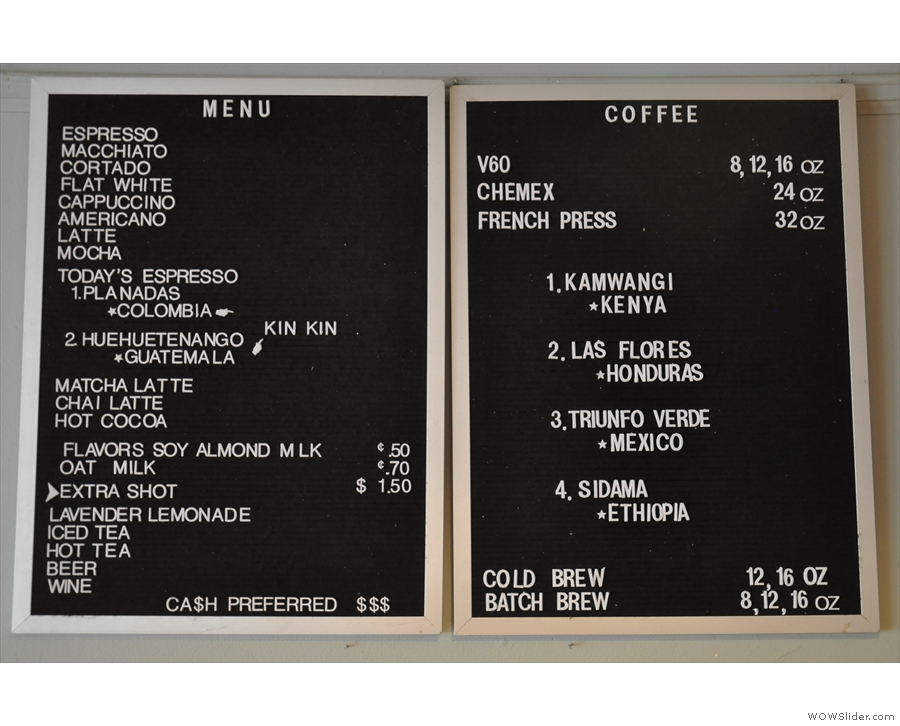 ... and the menu on the wall behind, along with the choice of coffee.