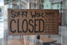 A handy sign on the door gives the opening hours (and no, it wasn't closed!).