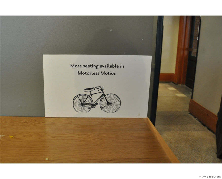 ... although as a helpful sign points out, there is more seating in Motorless Motion.