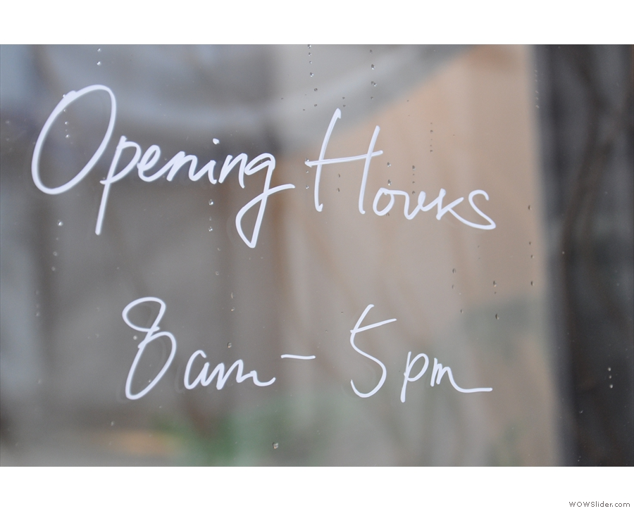 The opening hours are handily written on the door.