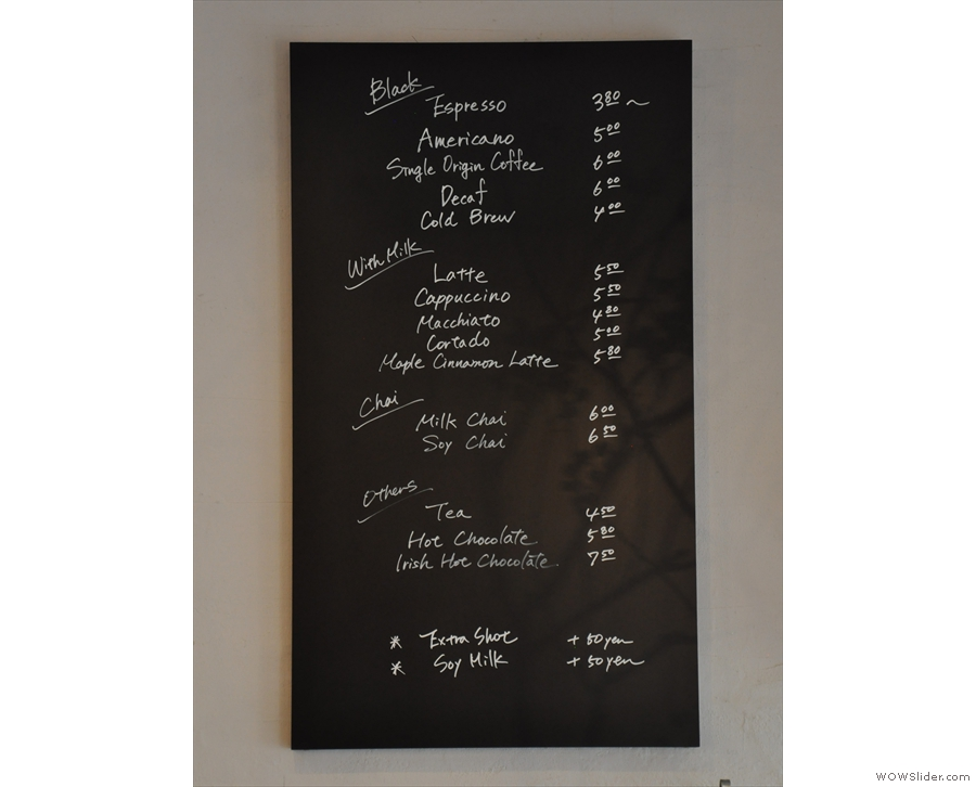 There's a handy and concise (English!) menu on the wall behind the counter...