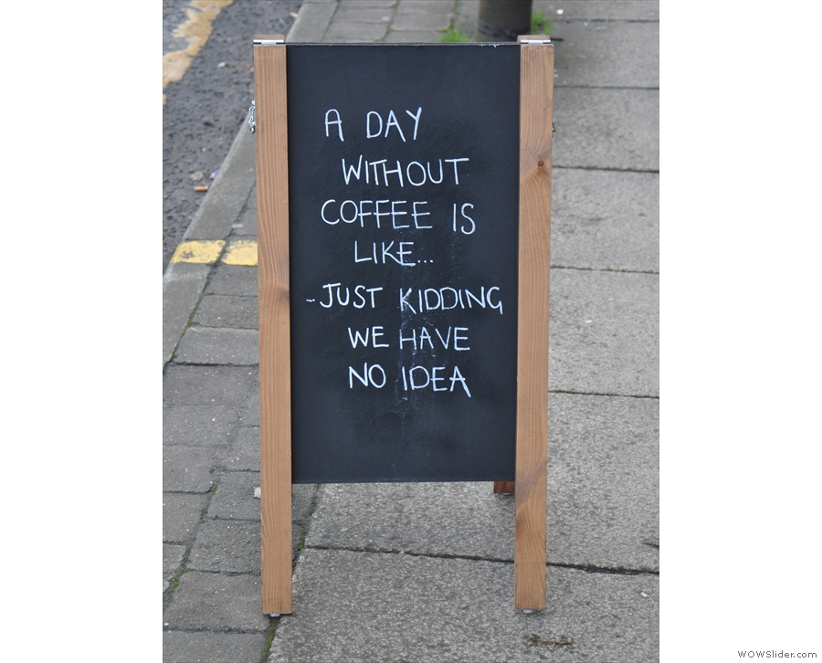 ... where you'll also find the A-board, complete with amusing message.
