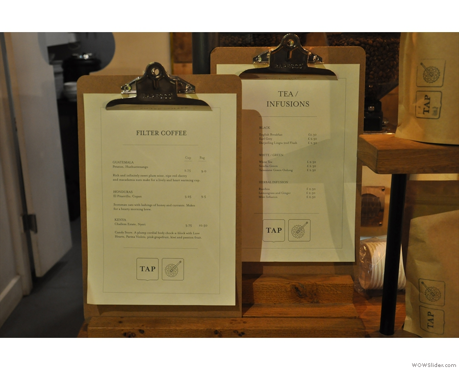 If you need more information, the filter coffee and tea options are on these clipboards...