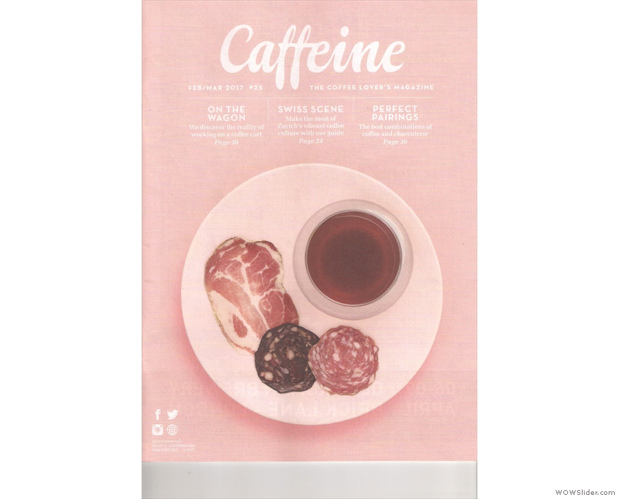 Caffeine Magazine enters its fifth year with an interesting front cover: coffee & cured meat.
