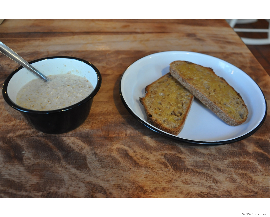 I also had some breakfast: porridge and toast.
