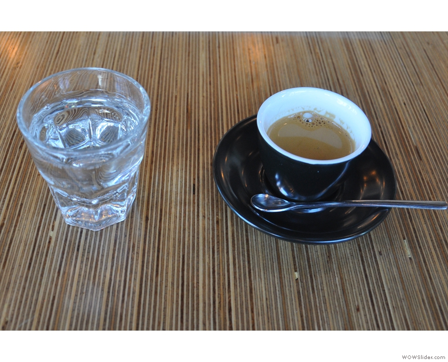 I had an espresso, served with a glass of sparkling water.