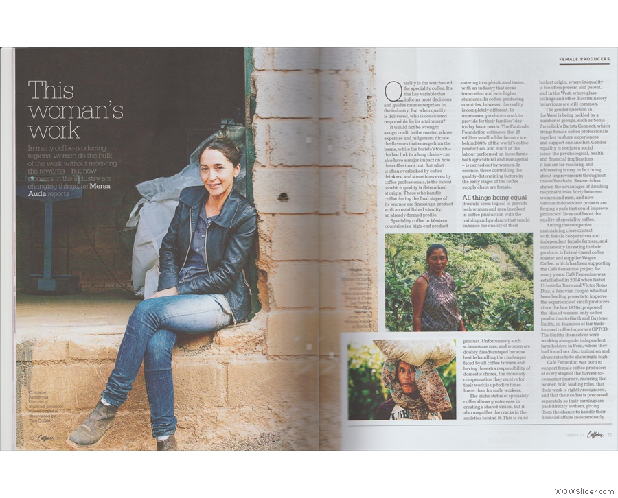 Inside there's a fascinating article on the role of women at origin in coffee...