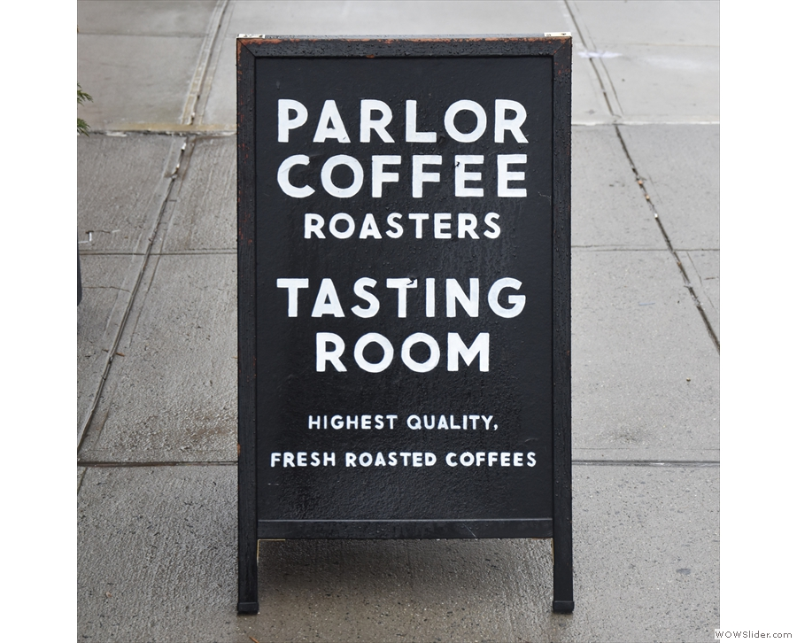 You'll find the roastery here on a daily basis, while on Sunday, there's the Tasting Room.