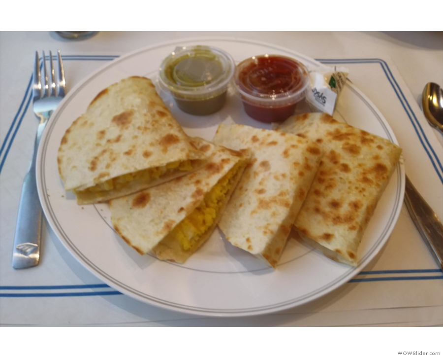 My breakfast choice: the cheese quesadillas.