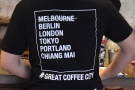 Nice t-shirt. And quite right too. Chiang Mai is a world coffee city.