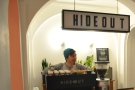 Hideout has a speakeasy atmosphere to it. I've often said baristas are like bartenders.