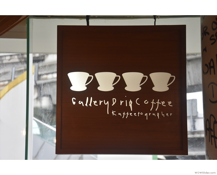 ... while this is the coffee shop's sign, seen from the inside.