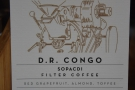 I could have had filter coffee by the way. This DR Congo coffee was on batch-brew...