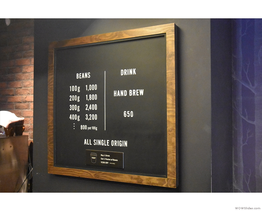 The prices are up on the wall...