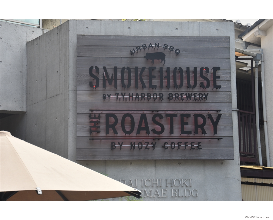The sign rather confirms this: the Smokehouse is upstairs, the Roastery, downstairs.