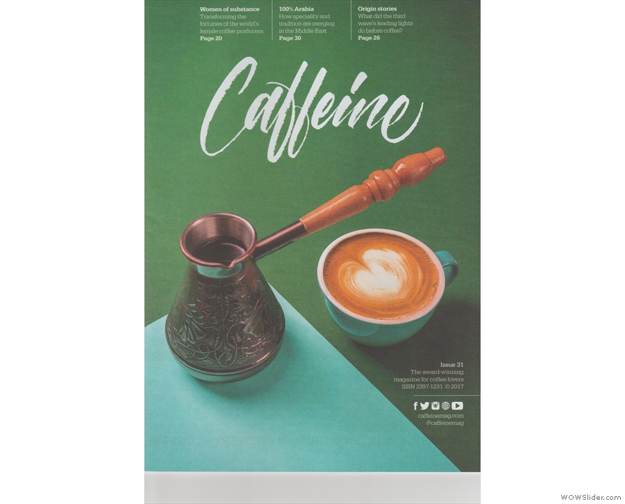 Issue 31 and the juxtaposition of traditional Arabic coffee vs the modern flat white.