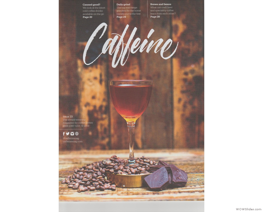 Issue 33 of Caffeine Magazine welcomes in the summer...