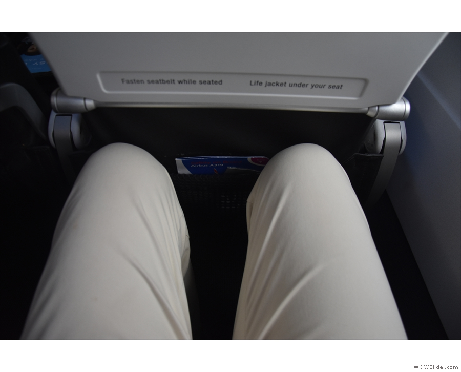 My knees don't touch the seat in front...