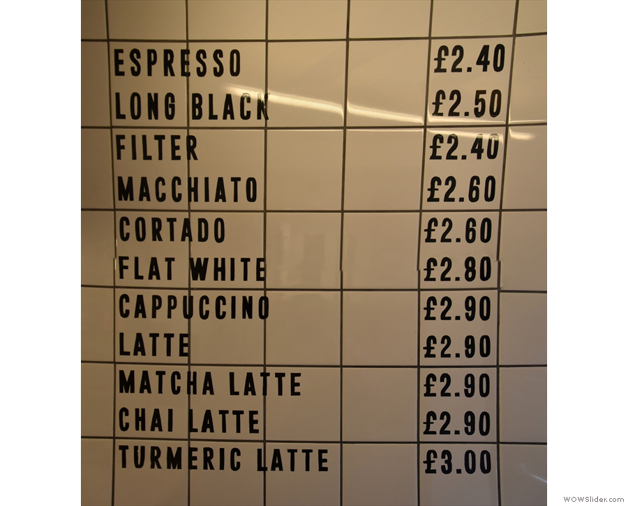... on the right-hand wall with just the coffee drinks and lattes.