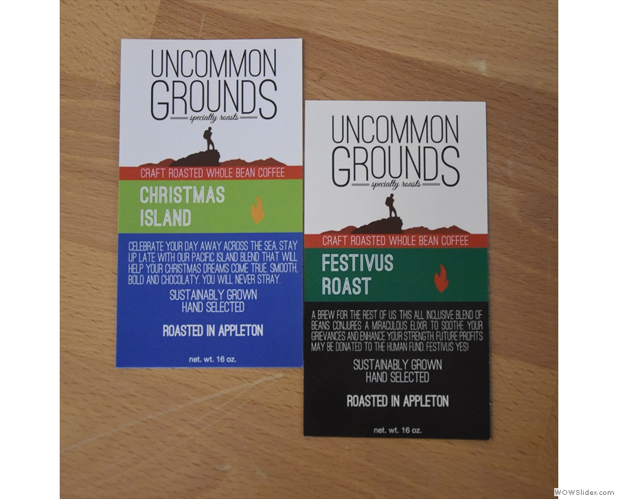 Uncommon Grounds also produces a small range of seasonal blends.