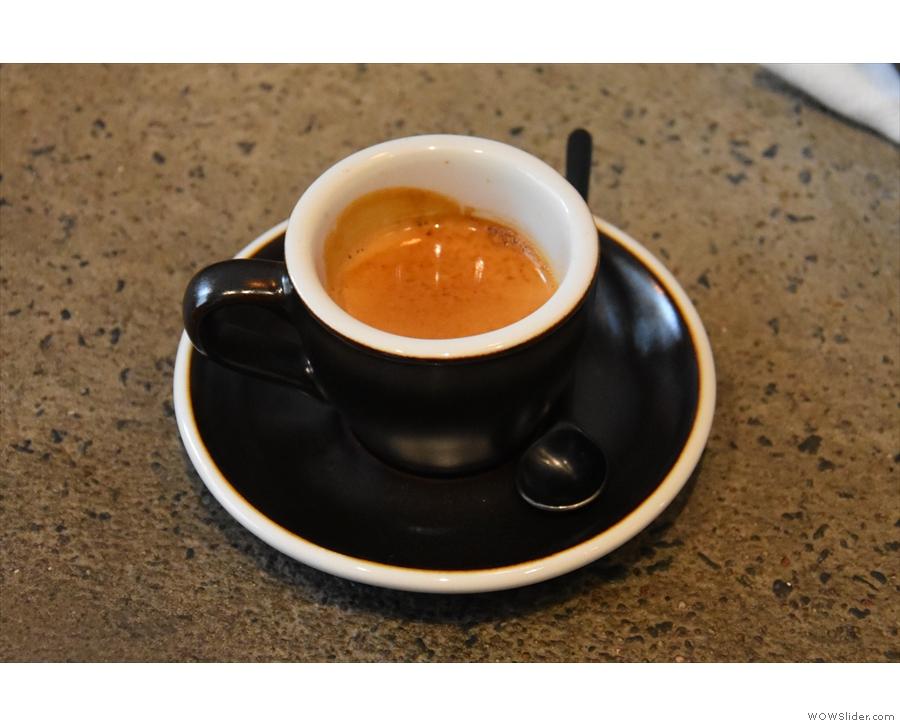 I had it as an espresso...