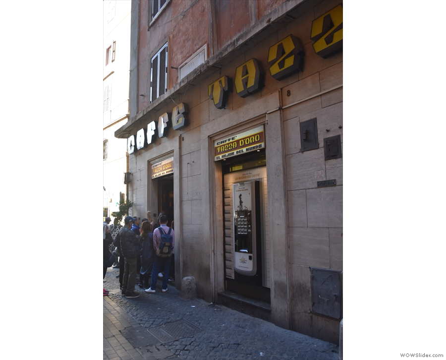 This is the view if you end up approaching Tazza D'Oro along Via dei Pastini.