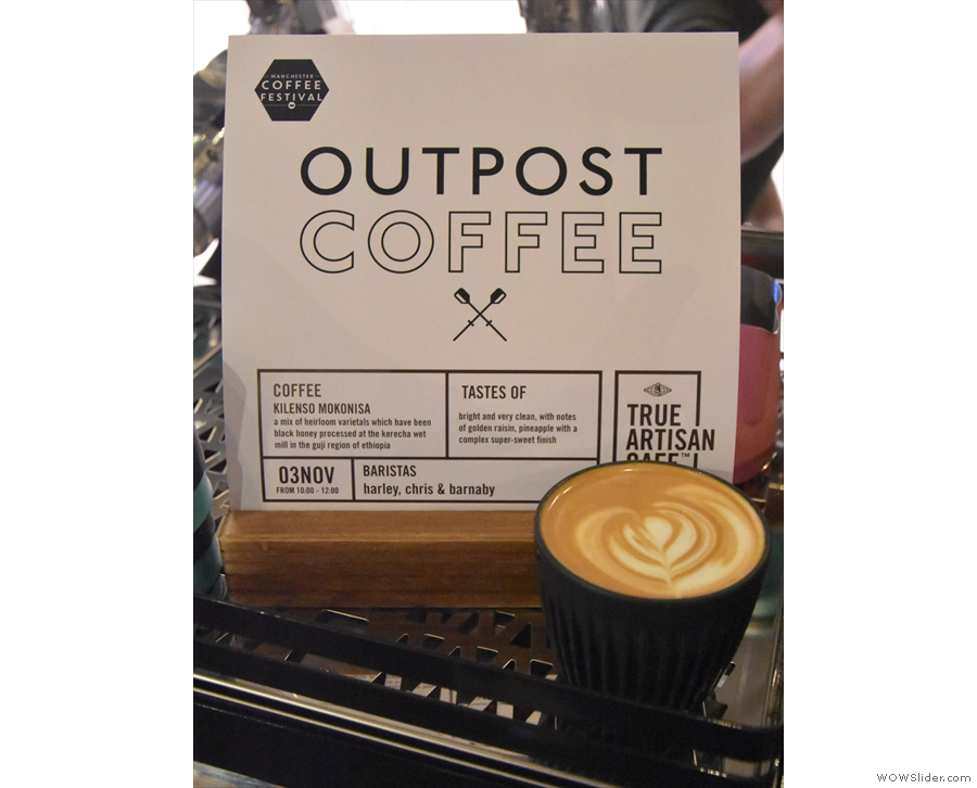 There was also a lovely flat white from old friends Outpost Coffee...