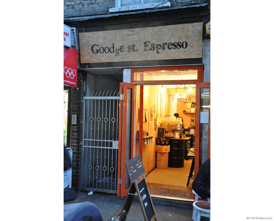 Goodge St Espresso on Goodge St. The sign is bigger than the shop!