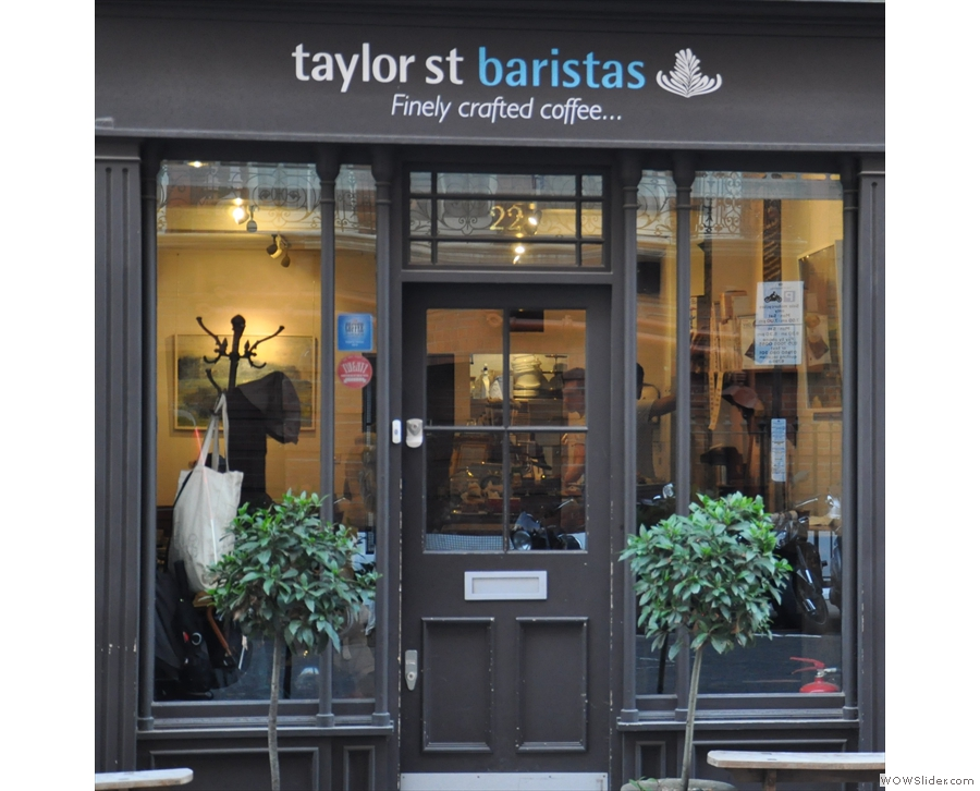Taylor Street Baristas, Mayfair, just to prove Brighton wasn't a fluke!