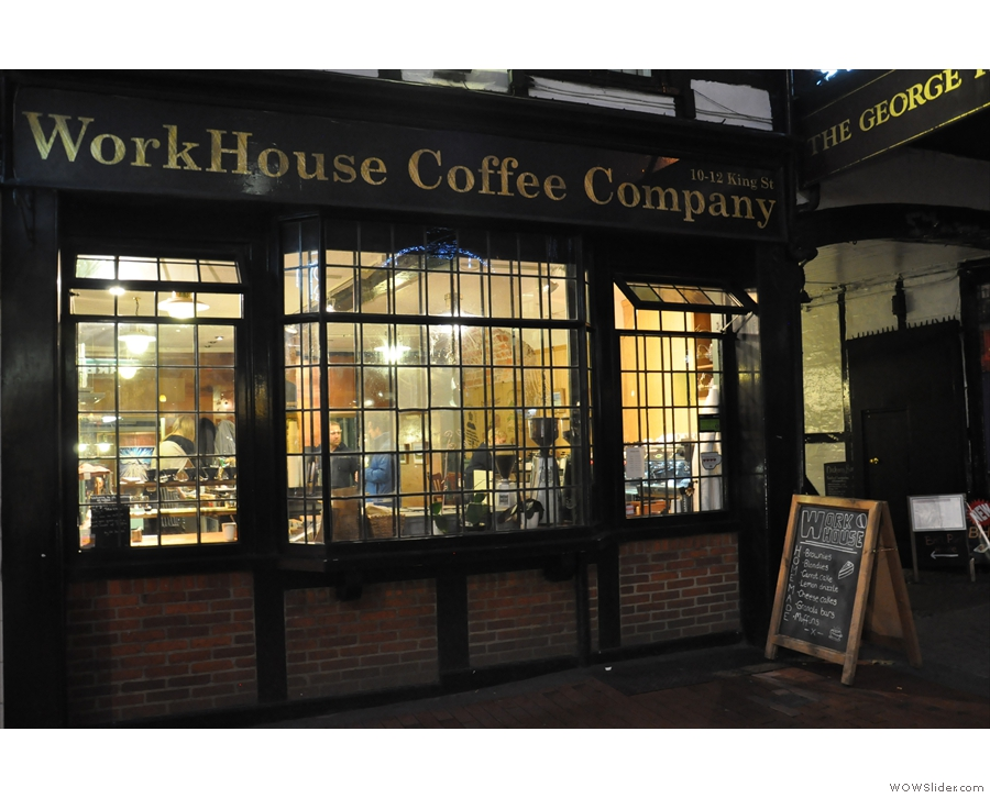 From the outside (and in the dark) Workhouse Coffee doesn't look too different!