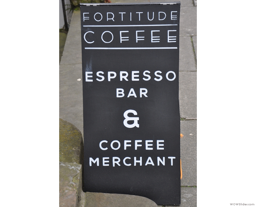 ... while the A-board makes it clear what Fortitude is all about.